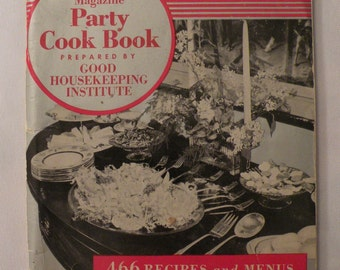Good Housekeeping Party Cook Book Orginial 1941