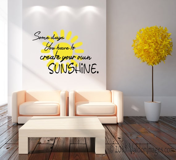 Create Your Own Sunshine Wall Decal Quote Wall Decal Word