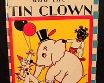 1934 Topsy Turvy & the Tin Clown Black Americana Book