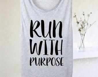 Run With Purpose - Running Tank - Running Shirt - Women's Running Tank - Run With Purpose Tank - Workout Tank - Gym Tank - Shirt For Runners