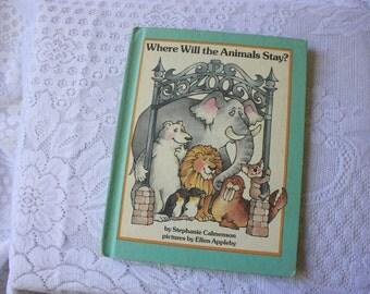 Where Will the Animals Stay?  Stephanie Calmenson Parents Magazine Press