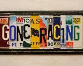 Gone Racing License Plate Art - Gift for Drag Racer - Christmas Gift for Him - Dads Garage - Racing Sign - Chevrolet Racing - Car Racer