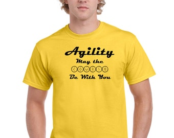 AGILITY - May the Course Be With You!   (All Color Combinations Available - Just Ask!!)
