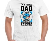 Funny Dad T Shirt I'm A Proud Dad Of A Freakin' Awesome Swimmer Shirt Daddy Shirt Dad Gift Ideas Fathers Day Gift Mens Tee DN-531