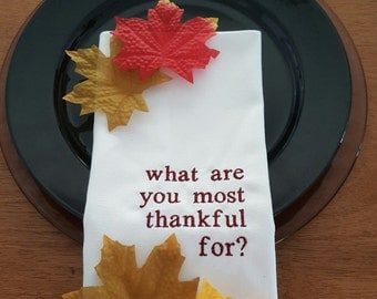 What are you most thankful for - Cloth Napkins -  Set of 4