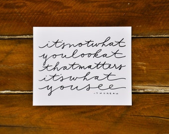 """Thoreau quote; hand lettered 8x10"""" print; black and white"""