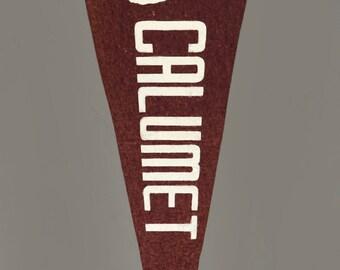 """Calumet Pennant Vintage Medium Felt City Souvenir 23"""" Flag"""