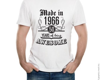 MADE IN 1966 50 years of being awesome T-shirt - Birthday year gift Tee