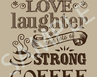 Coffee Word Art 5x7 Print / Brown Sign - This home runs on love, laughter and lots of strong coffee