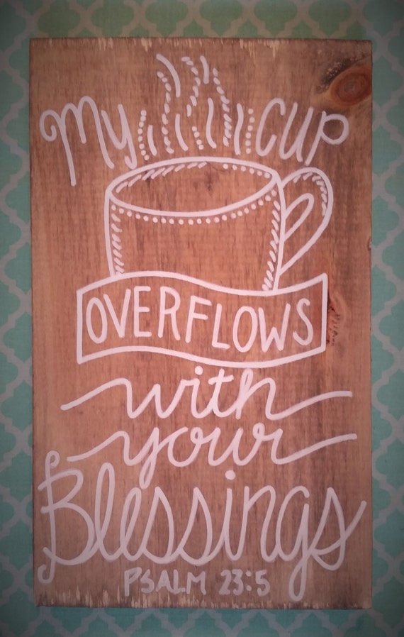 Rustic Coffee Wood Sign My Cup Overflows With Your Blessings