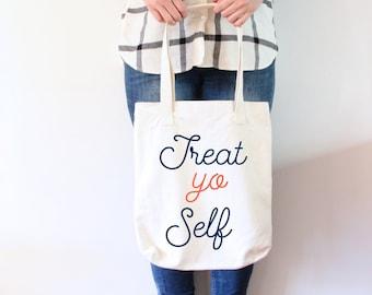 Treat Yo Self Tote bag Typography Tote bag Natural Tote Bag Canvas Tote bag College Tote bag Shopping Bag Market Bag Typography Tote bag