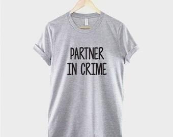 Best Friend T-Shirt - Partner In Crime Best Friends Shirt BFF T-Shirt