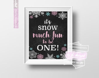 Snow much fun to be ONE! sign - Winter ONEderland Party theme 8x10 Digital download