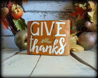 Give Thanks, Thanksgiving Decor, Wooden Block Sign, Primitive Home Decor, Orange Decor, Fall Sign, Autumn Decoration, Thanksgiving Sign