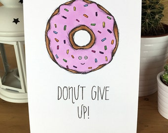 Donut Doughnut Illustration A5 original hand drawn cute quirky character quote motivational design
