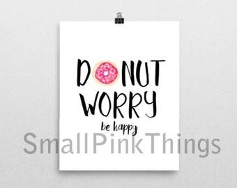 Donut Worry, Be Happy Print - Printable Wall Art 8.5x11