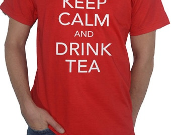 Keep Calm and Drink Tea - Funny T-Shirt - English / Herbal Green Tea Drinker