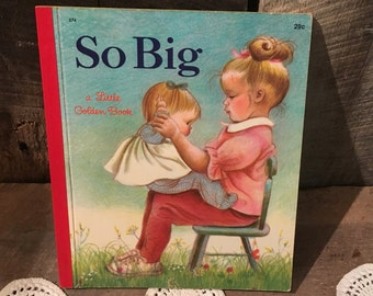 So Big by Esther Wilkin Illustrated By Eloise Wilkin 1968 Little Golden Book First Edition Red Binding 574