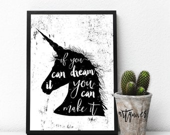 If you dream it you can make it! Motivational posters, Wall quotes, Artsy quotes, Unicorn, quote posters, inspirational quote