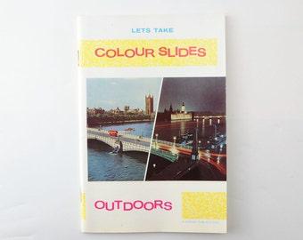 Vintage Kodak Lets Take Colour Slides Outdoors Booklet 1960s