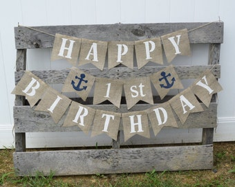 Nautical Birthday Banner- Happy Birthday- Anchor- 1st Birthday- Birthday Party- Birthday Decorations- Party Banner- Birthday Sign