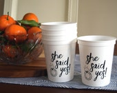 Engagement Party Favors - She Said Yes Cups, Bridal Shower Favors, I Do BBQ, Wedding Shower, Couples Shower - 16 oz. Plastic Reusable Cups