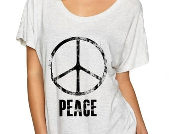 Peace T Shirt, Loose Fit, Flowy T Shirt, Womans T shirt, Quote Top