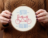 Better Together Hoop Art, Embroidery Hoop Art, Needlepoint, Hand Stitched Gift, Fabric Home Decor, Cotton Anniversary, Bicycle Wall Art