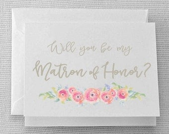 Will you be my Matron of Honor? - Water Color Flowers