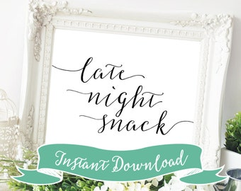 SALE PRINTABLE 8 x 10 Late Night Snack Sign for Wedding Reception. Late Night Snack. Wedding Signs. Reception Signs Wedding Reception Signs.