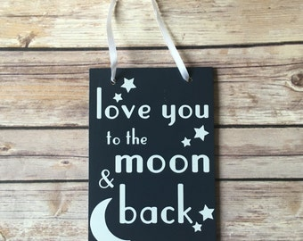 Love you to the moon and back sign - Baby sign - Nursery Decor - Baby Boy's Room - Moon Sign - Navy Sign for Nursery