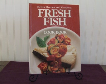Better Homes and Gardens Fresh Fish Cook Book, Vintage Cookbook, 1986