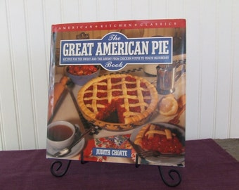 American Kitchen Classics The Great American Pie Book, Vintage Cookbook, 1992