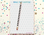 Mature Notepad, Make Sht Happen, Inspirational Notepad, Stationery Pad, Notepad for Business, To Do List, Grocery List, Planner Notepad