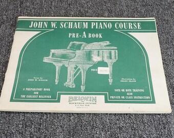 John Schaum Piano Course Pre-A Book A Preparatory Book For The Earliest Beginner