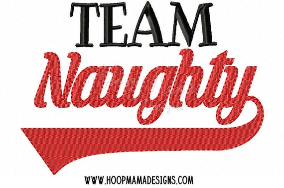 Machine Applique Embroidery Design Team Naughty 4x4 5x7 6x10