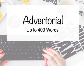 Advertorial - Professional Writing - Advertising - Writing Services