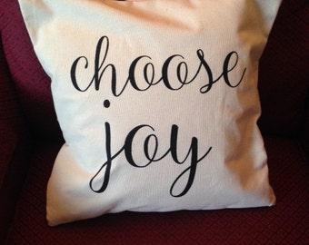 CHOOSE JOY Pillow Cover Quote