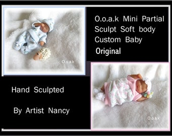 OOAK Miniature Realistic Partial Sculpt Hand Sculpted Baby Art Doll * Custom Made To Order*  By Artist Nancy