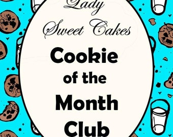 Cookie of the Month Club - 3 Month Subscription
