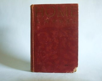 Home, A Novel vintage 1914 book