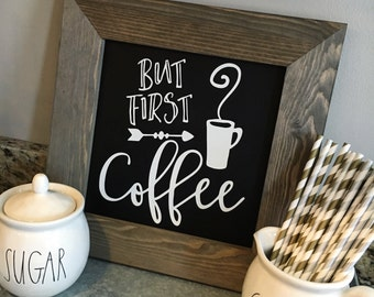 But first coffee sign, Coffee sign, But first coffee, Kitchen Sign, Coffee Bar sign, Dining Room Sign, Farmhouse Sign, Kitchen Decor