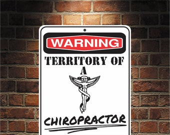 Warning Territory Of a CHIROPRACTOR 9 x 12 Predrilled Aluminum Sign  U.S.A Free Shipping