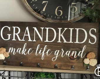 Grandkids Make Life Grand Wood Sign