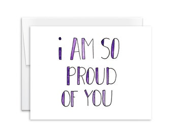 Encouragement Card - I Am So Proud of You Card - Greeting Card - You Are Loved Card - 141104