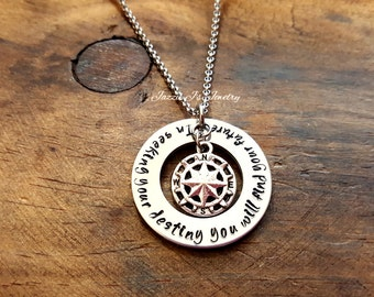 In Seeking Your Destiny You Will Find Your Future Necklace, Compass Necklace, Graduation Gift, Gift For Her/Him, Off To College Gift