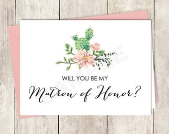Rustic Will You Be My Matron Of Honor Card DIY Printable / Wedding Card / Cactus Succulent, Coral Flower Wreath Fiesta ▷ Instant Download