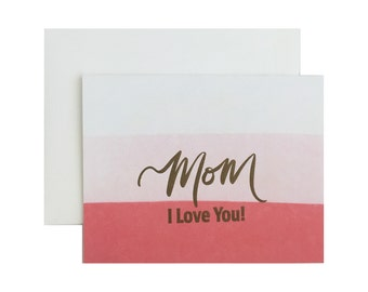Letterpress mom card, mother's day, hand lettering, mom I love you, gold, minimalist, modern