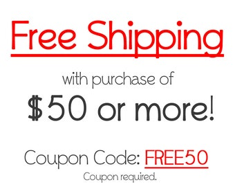 Free Shipping with purchase of 50 usd or more!
