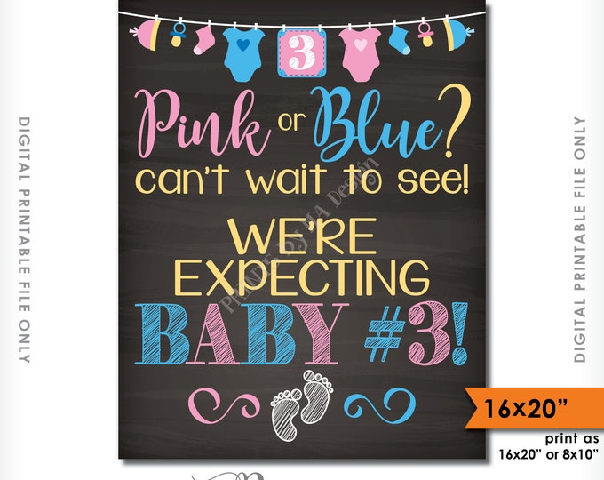 "Baby Number 3 Announcement, Pink or Blue Can't Wait to See Baby 3, We're Expecting 3rd, 16x20"" Chalkboard Style Printable Instant Download"
